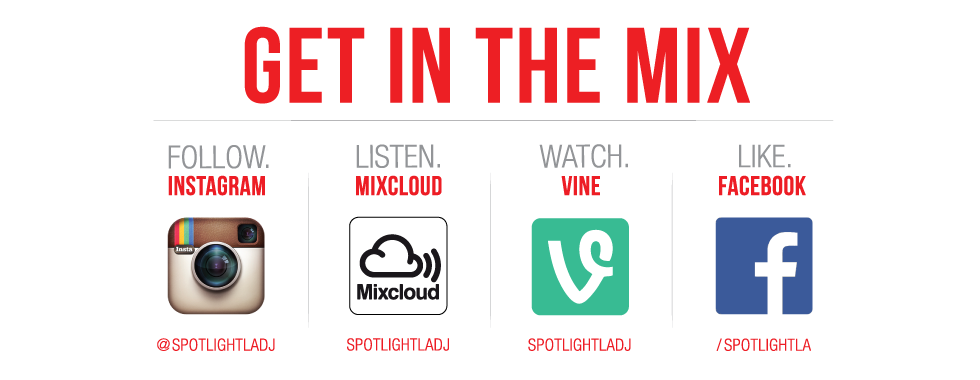 Get in the mix with SpotlightLA on all your favorite social media options